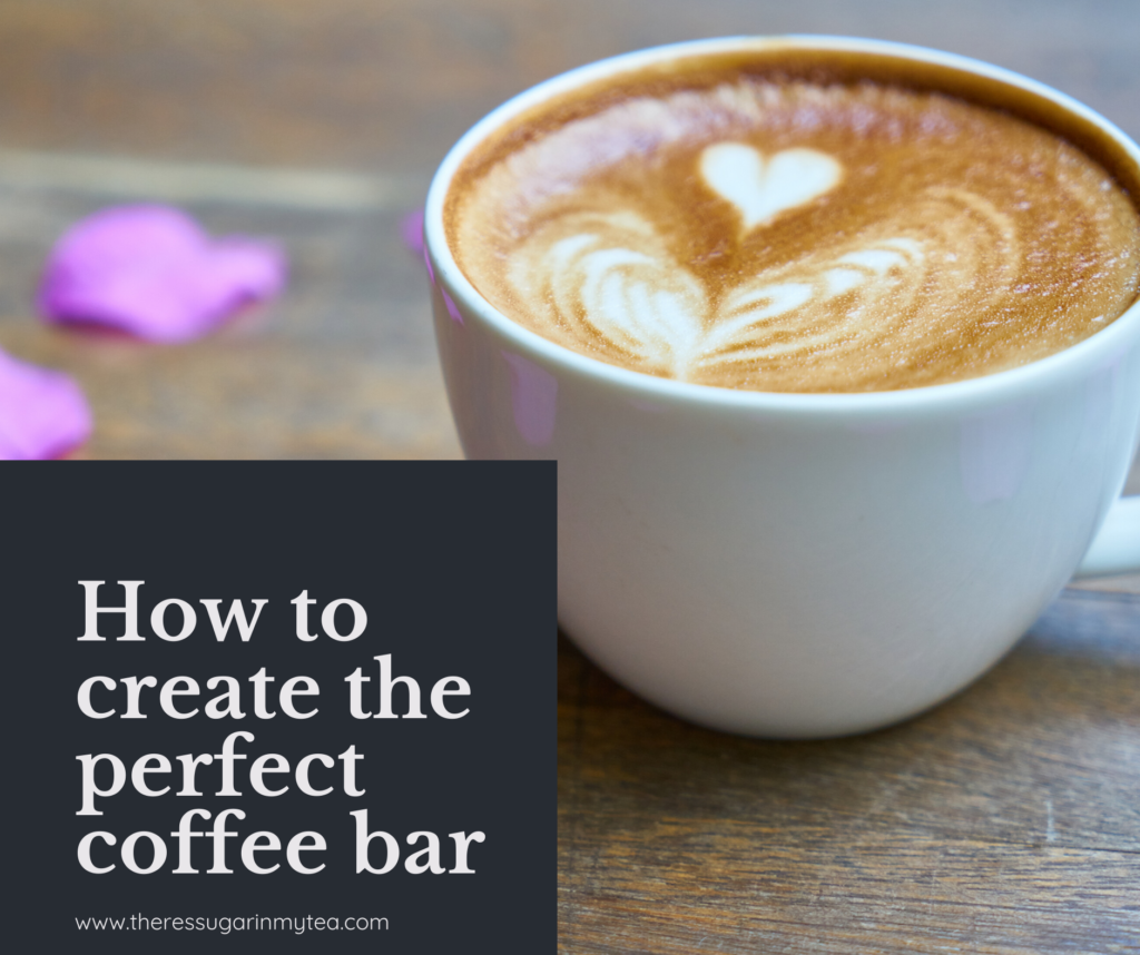 How to create a coffee bar, coffee station, coffee bar decor, There's Sugar in My Tea, Charlotte NC blogs