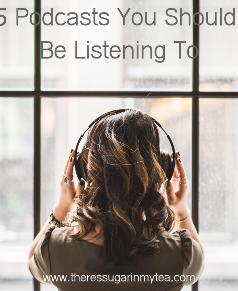 5 Podcasts You Should Be Listening To, There's Sugar in My Tea, Charlotte NC Bloggers