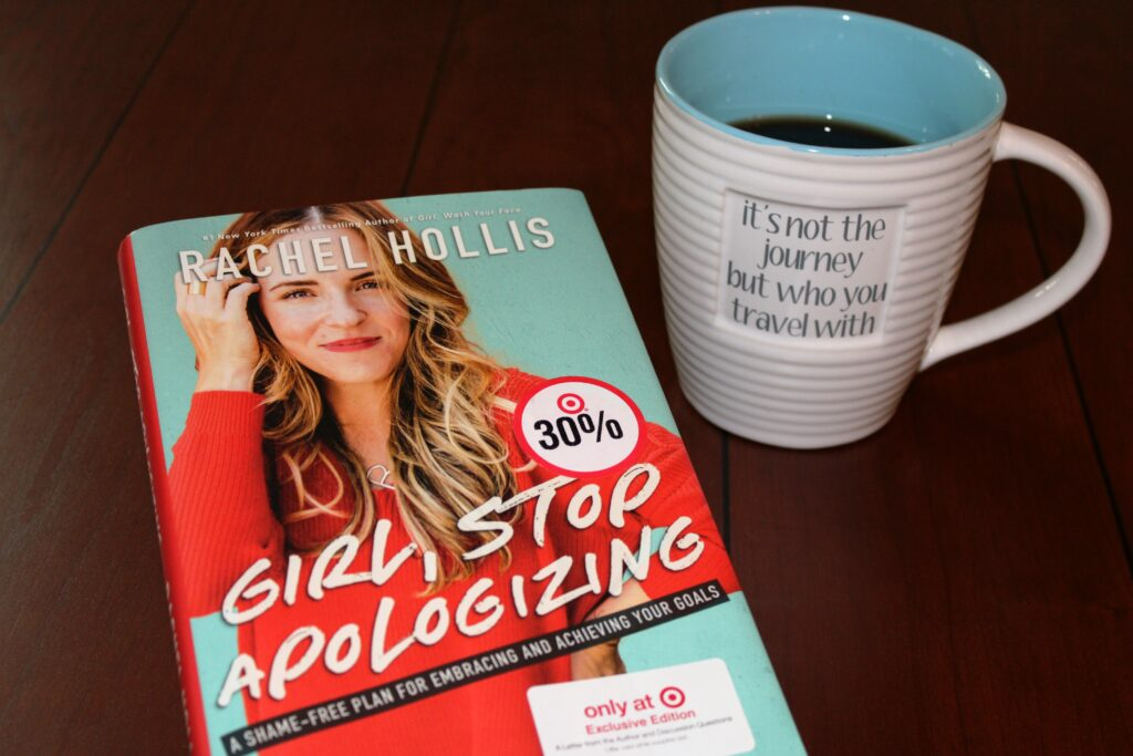 girl stop apologizing by rachel hollis, there's sugar in my tea, charlotte bloggers, charlotte nc lifestyle bloggers